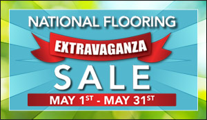 National Flooring Extravaganza Sale May 1st-31st | Carpet - Hardwood - Laminate - Luxury Vinyl - Tile | Our Biggest Sale of the Year!